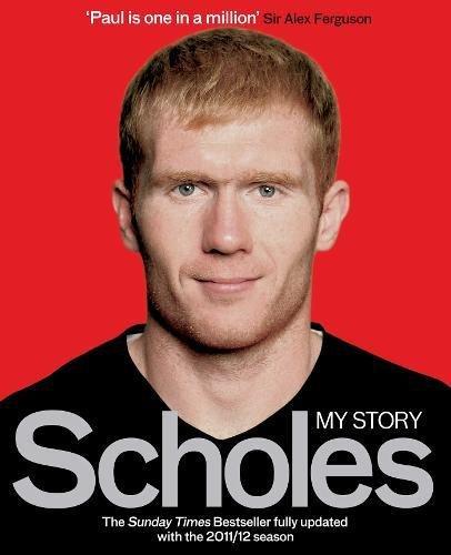 Scholes: My Story by Paul Scholes