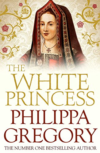 The White Princess (COUSINS' WAR) By Philippa Gregory