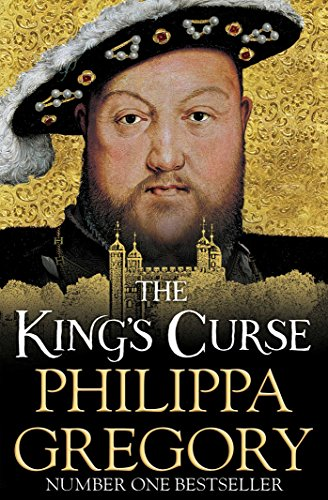 The King's Curse (COUSINS' WAR) By Philippa Gregory