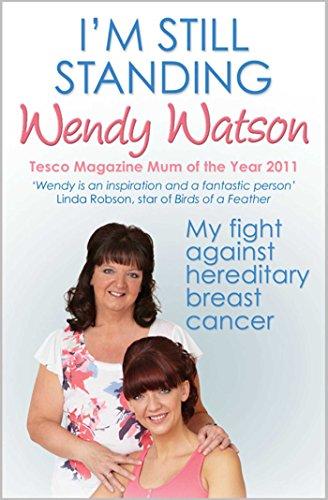 I'm Still Standing By Wendy Watson