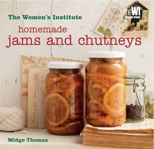Homemade Jams & Chutneys by Midge Thomas