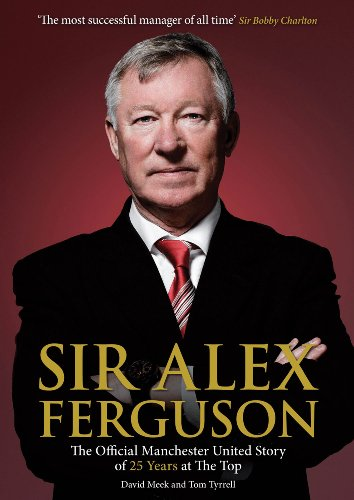 Sir Alex Ferguson: The Official Manchester United Celebration of 25 Years at Old Trafford by MUFC