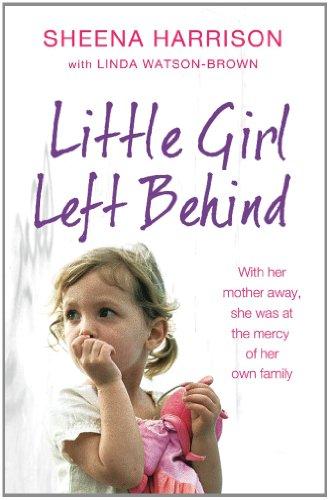 Little Girl Left Behind By Sheena Harrison