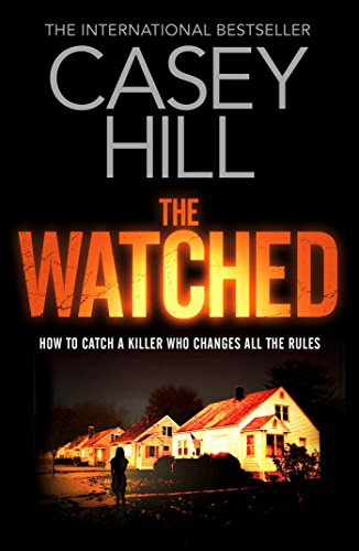 The Watched (Reilly Steel 4) By Casey Hill