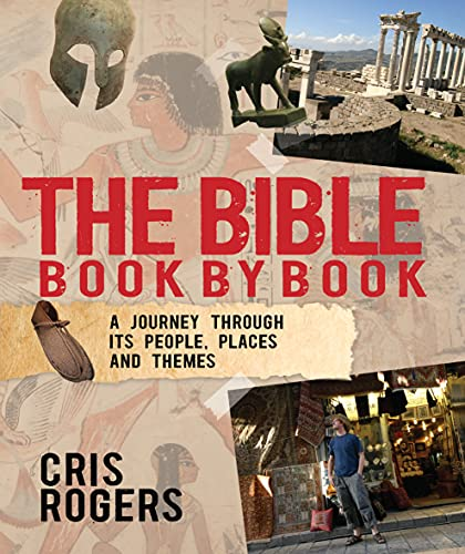 The Bible Book By Book By Reverend Cris Rogers