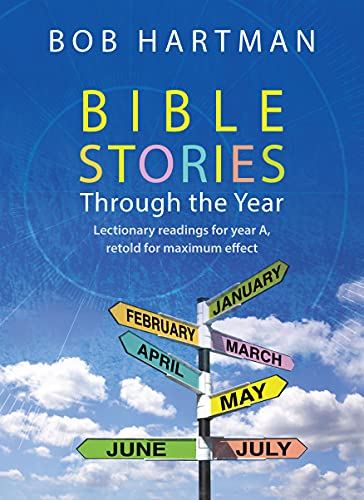 Bible Stories through the Year By Bob Hartman