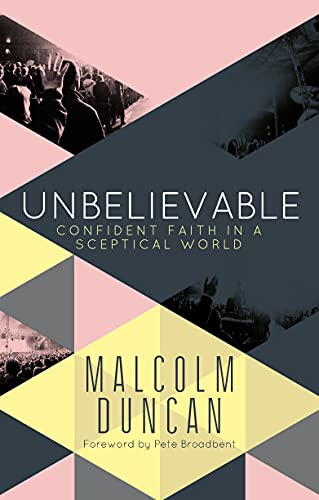 Unbelievable By Malcolm Duncan