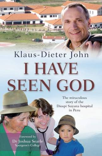 I Have Seen God By Klaus-Dieter John