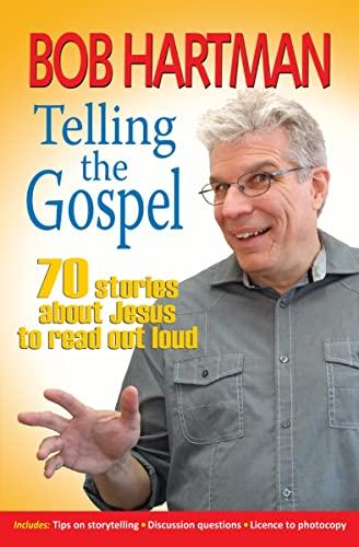 Telling the Gospel By Bob Hartman
