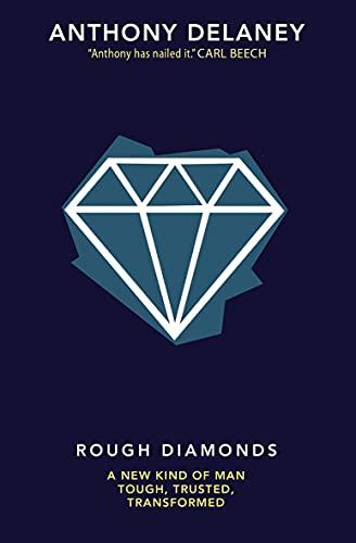 Rough Diamonds By Anthony Delaney