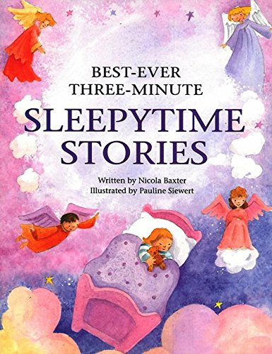 Best-Ever Three-Minute Sleepytime Stories By Nicola Baxter