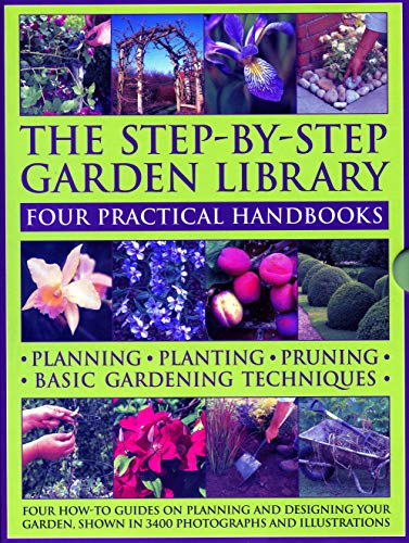 The Step-by-Step Garden Library: Four Practical Handbooks By Peter McHoy