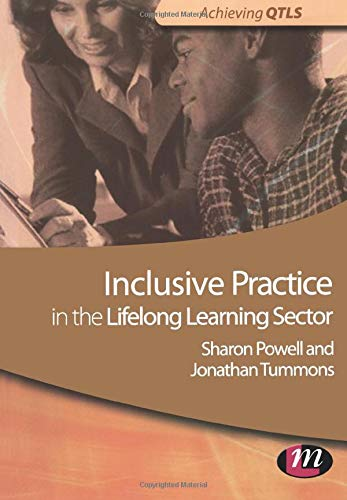 Inclusive Practice in the Lifelong Learning Sector By Jonathan Tummons
