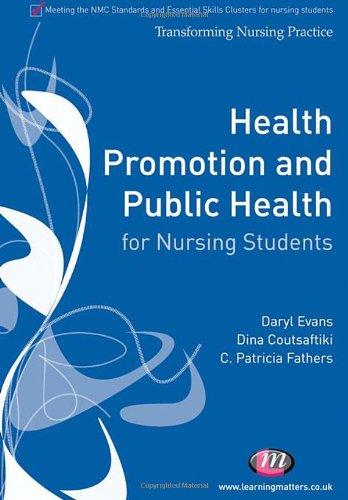 Health Promotion and Public Health for Nursing Students by Daryl Evans