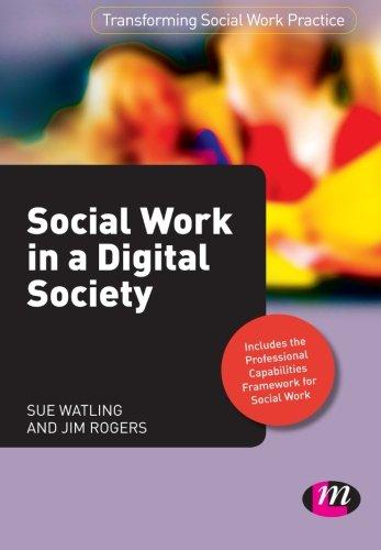 Social Work in a Digital Society By Sue Watling