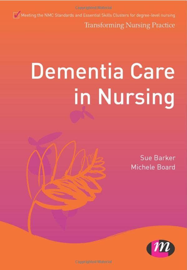 Dementia Care in Nursing By Sue Barker