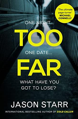 Too Far By Jason Starr