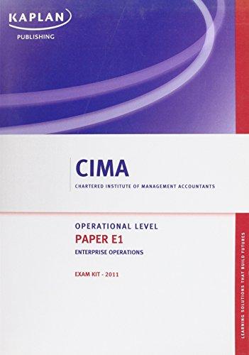 Enterprise Operations - Exam Kit: Paper E1 (Cima) by Kaplan Publishing