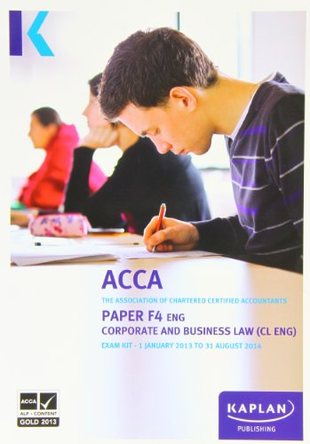 F4 Corporate and Business Law CL (UK) - Exam Kit by