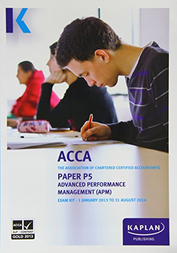P5 Advanced Performance Management APM - Exam Kit by