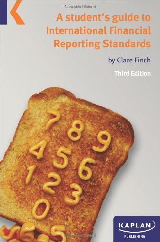 A student's guide to International Financial Reporting Standards By Clare Finch