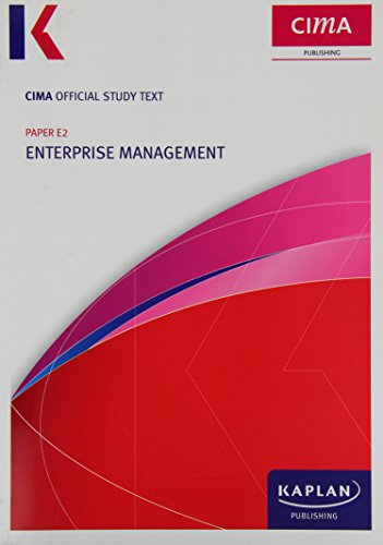E2 Enterprise Management - Study Text (Cima Study Text)
