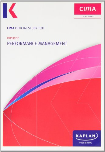 P2 Performance Management - Study Text (Cima Study Text) by Unknown Author