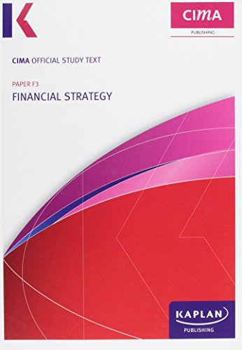F3 Financial Strategy - Study Text by