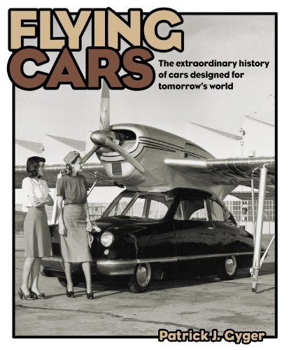 Flying Cars By Patrick J. Gyger
