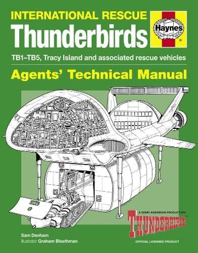Thunderbirds Manual by Sam Denham