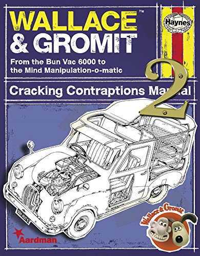 Wallace & Gromit: Cracking Contraptions Manual 2 (Haynes Manual) By Derek Smith