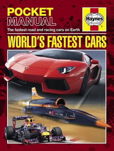 World's Fastest Cars: The Fastest Road and Racing Cars on Earth by Richard Dredge