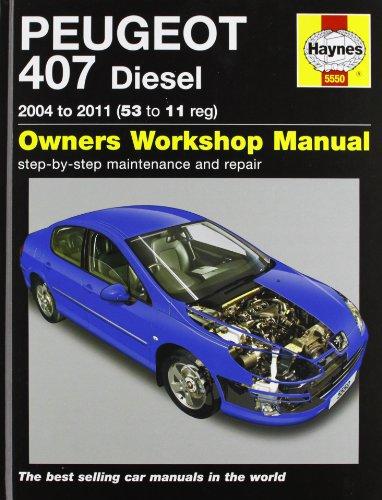 Peugeot 407 Diesel Service and Repair Manual: 2004-2011 by Peter T. Gill