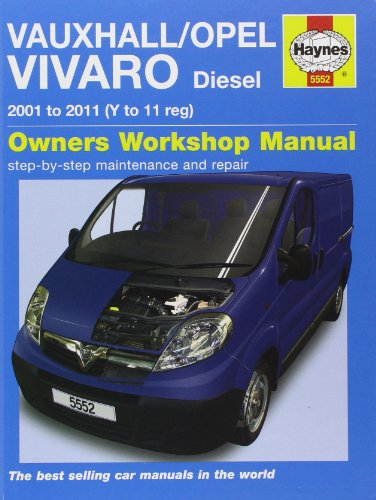 Vauxhall/Opel Vivaro Diesel: 2001-2011 by Martynn Randall