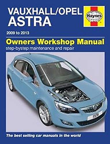 Vauxhall/Opel Astra (Dec 09 - 13) 59 To 13 by John S. Mead