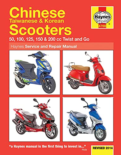 Chinese, Taiwanese & Korean Scooters 50cc, 125cc and 150cc (Haynes Service and Repair Manual) By Phil Mather