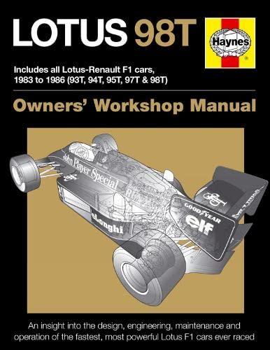 Lotus 98T Owners' Workshop Manual By Stephen Slater