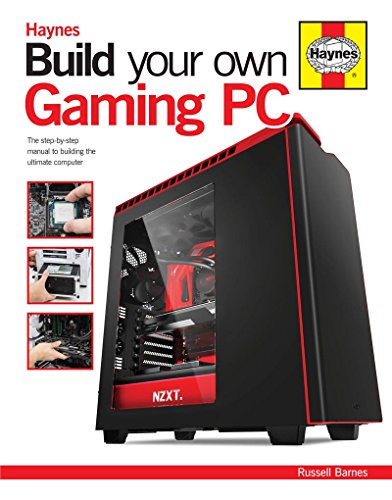 Build Your Own Gaming PC By Russell Barnes