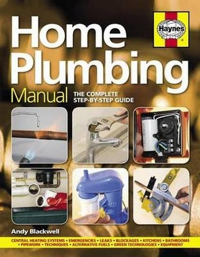 Home Plumbing Manual (New Ed) By Andy Blackwell