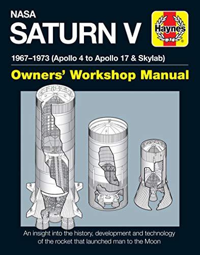 NASA Saturn V Owners' Workshop Manual By W. David Woods