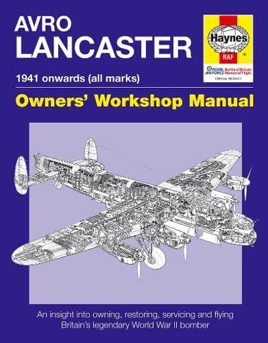 Lancaster Manual (New Ed) (Haynes Owner's Workshop Manual) By Paul Blackah, MBE