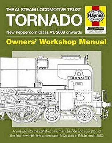 The A1 Steam Locomotive Trust Tornado: Owners' Workshop Manual by Geoff Smith