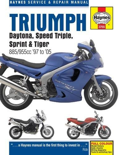 Triumph Daytona, Speed Triple, Sprint & Tiger 885/955cc (97 - 05) By Haynes Publishing