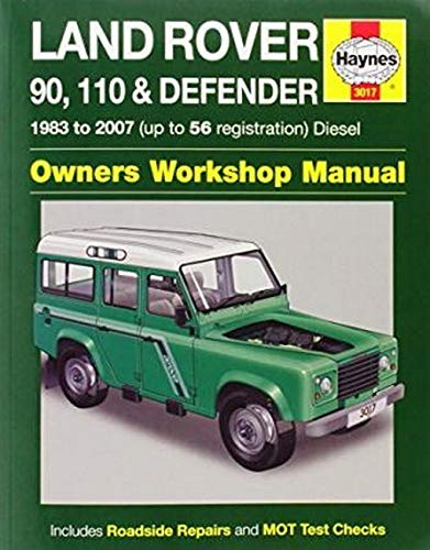 Land Rover 90, 110 & Defender Diesel By Haynes Publishing