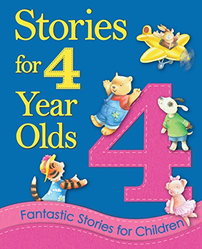 Stories for 4 Year Olds: Fantastic Stories for Children (Young Storytime)