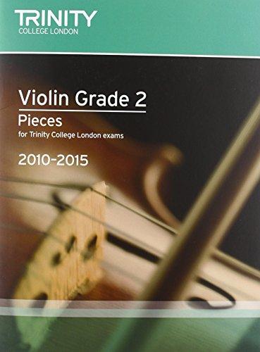 Violin 2010-2015. Grade 2 (Violin-Piano) By Trinity Guildhall