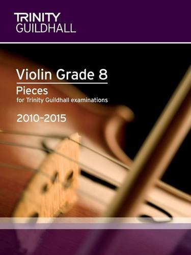 Violin Exam Pieces Grade 8 2010-2015 (score + Part) By Trinity Guildhall