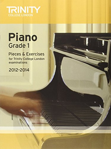 Piano 2012-2014. Grade 1 By Trinity Guildhall