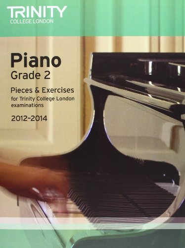 Piano 2012-2014. Grade 2 By Trinity Guildhall