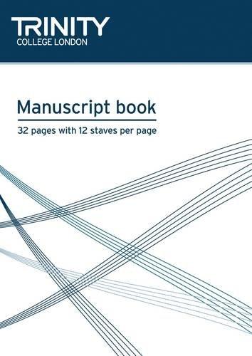 A4 Manuscript Book By Trinity College London